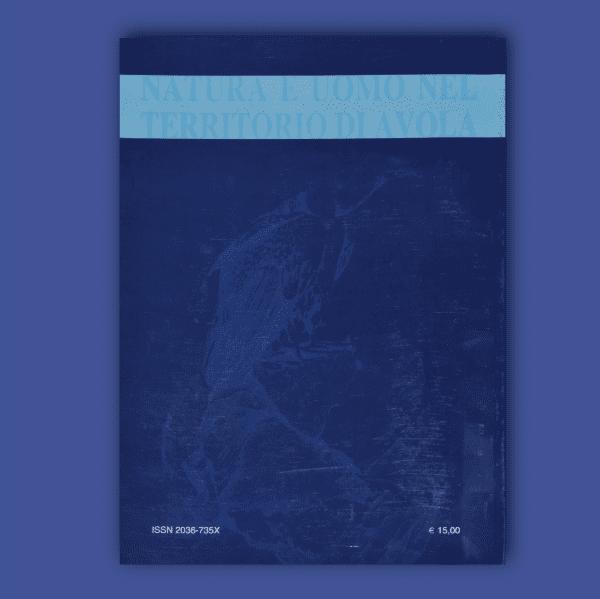 ATTI E MEMORIE Vol. X 2005 - 2010 - Natura e uomo nel territorio di Avola _ Retro
