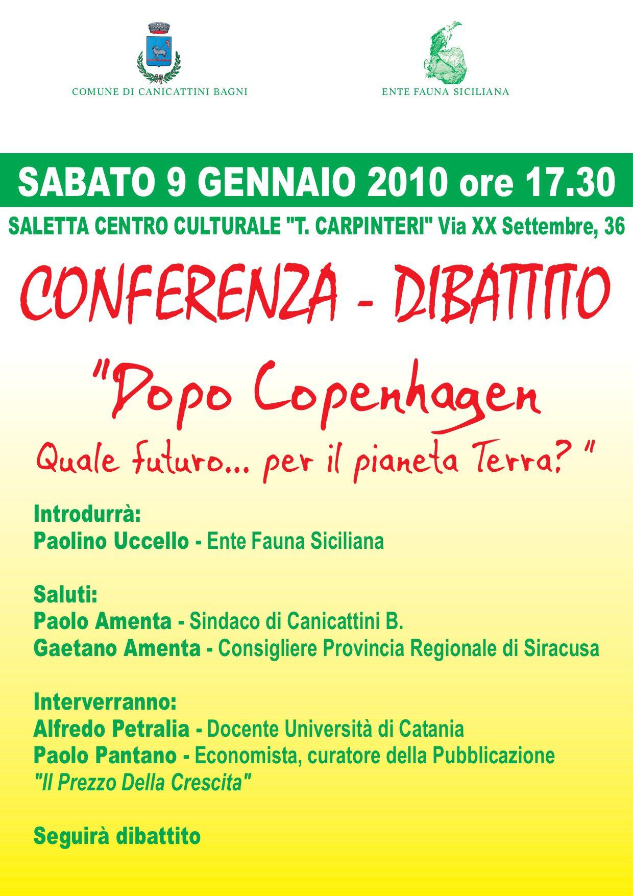 """09-01-2010: Canicattini Bagni, Conferenza-Dibattito """"Dopo Copenhagen. Quale futuro... per il pianeta Terra?""""."""