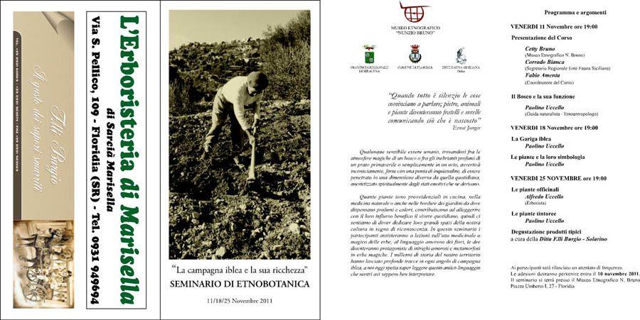 """11-18-25/11/2011: Floridia – Museo Etnografico """"Nunzio Bruno"""" Seminario di Etnobotanica sul tema: """"La campagna iblea e la sua ricchezza""""."""