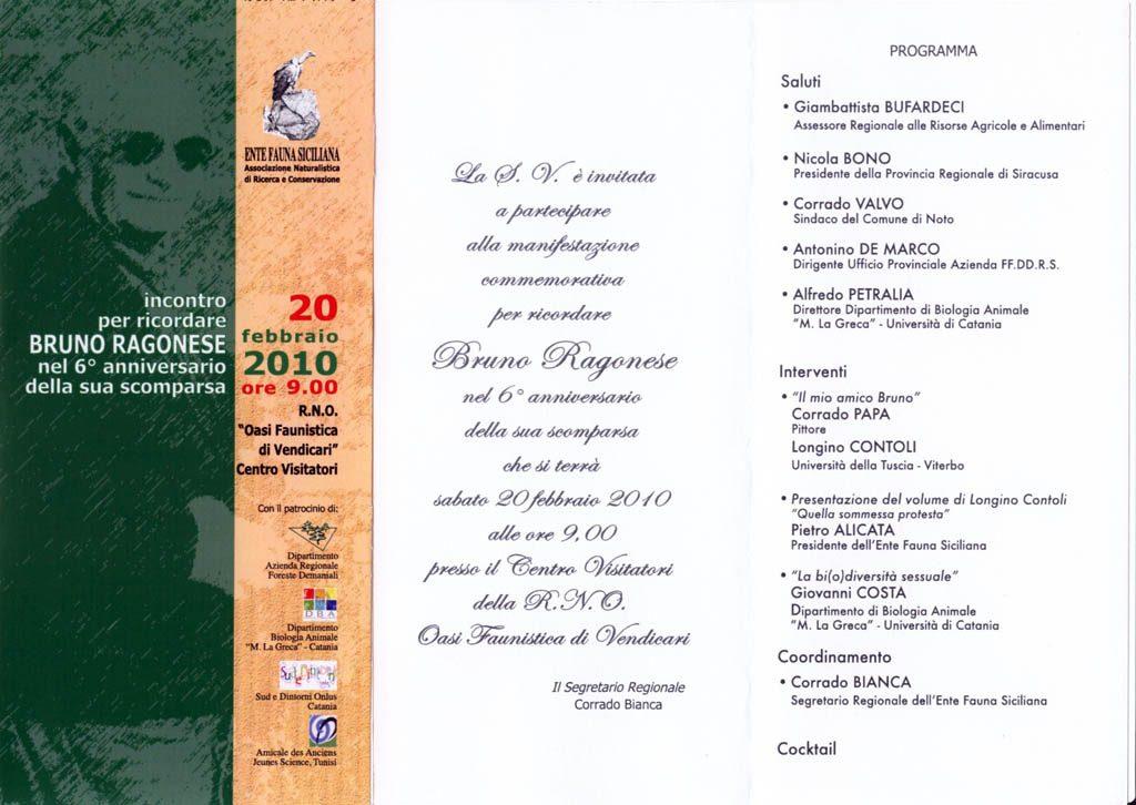 """20-02-2010: Noto - Centro Visitatori - Ecomuseo della R.N.O. """"Oasi Faunistica di Vendicari"""" per ricordare BRUNO RAGONESE nel 6° anniversario della sua scomparsa"""