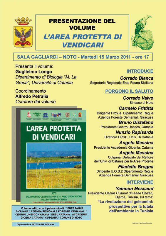 """15-03-2011: Noto, Sala Gagliardi Presentazione del volume: """"L'Area Protetta di Vendicari""""."""