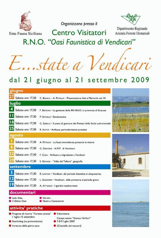 """21-06/21-09-2009: Vendicari - Noto, """"E...state a Vendicari"""" serie di conferenze, docu-mentari ed attività pratiche organizzate in collaborazione con l'Azienda FF.DD. R.S.."""
