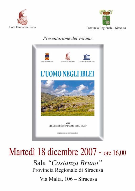 """18 dicembre 2007: Siracusa, Presentazione del libro """"L'uomo negli Iblei"""