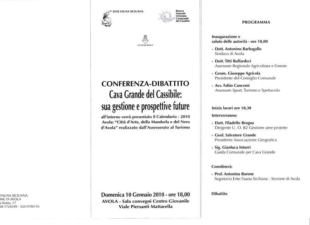 """10-01-2010: Avola, Conferenza-Dibattito """"Cava Grande del Cassibile: sua gestione e prospettive future""""."""