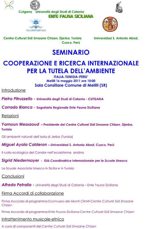 """16-05-2011: Melilli - Sala Consiliare del Comune - Seminario di cooperazione e ricerca internazionale per la tutela dell'ambiente - """"ITALIA-TUNISIA-PERU'"""""""